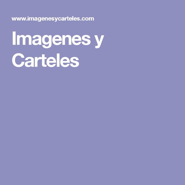 Imagenes y Carteles