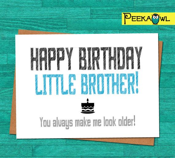 Instant Download Funny Birthday Card Little Brother Birthday Etsy Birthday Cards For Brother Birthday Humor Funny Cards
