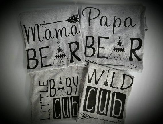cda39d50e Family shirts,mama bear,papa bear,little baby cub,wild cub sold as set of  shirts.