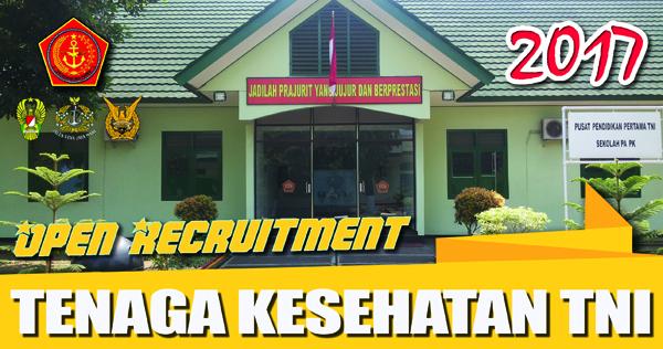 Penerimaan Perwira PK Tenaga Kesehatan TNI 2017