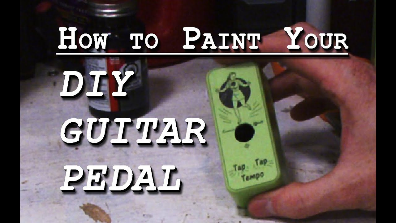How to Paint Your DIY Guitar Pedal