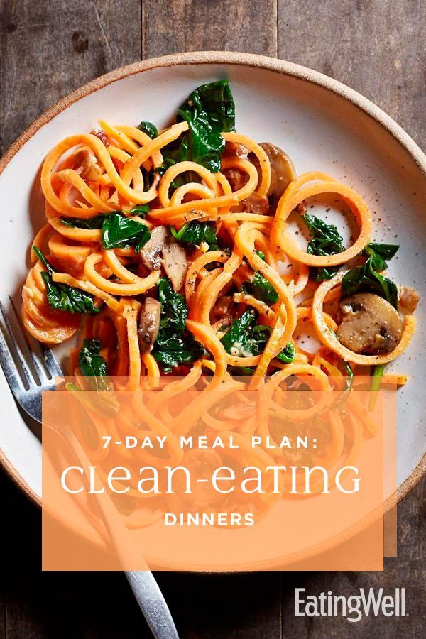 7-Day Meal Plan: Clean-Eating Dinners 7-Day Meal Plan: Clean-Eating Dinners -