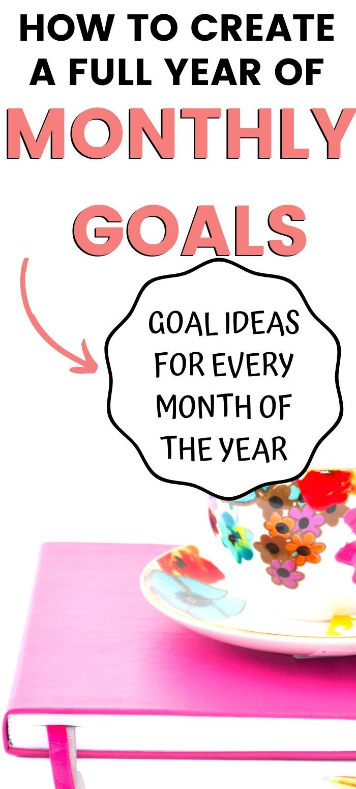 Monthly Goal Ideas for Every Season