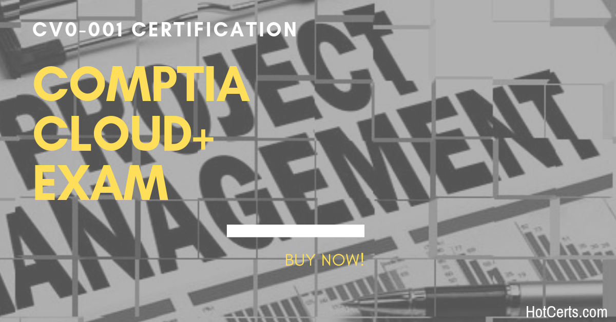 Comptia Cloud Certification Study Guide Hotcerts Will Give You The Skills And Assurance You Ll Need To