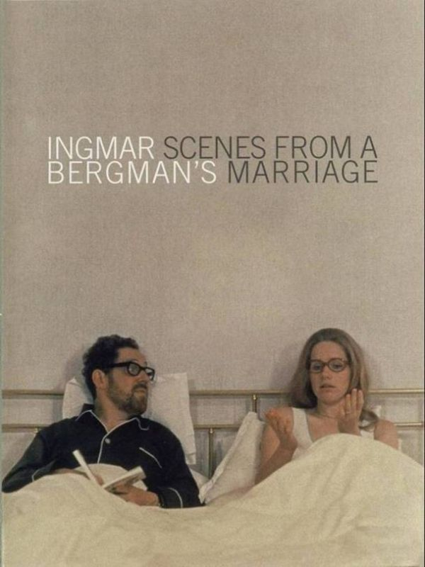 Scenes From a Marriage (1973) - Ingmar Bergman