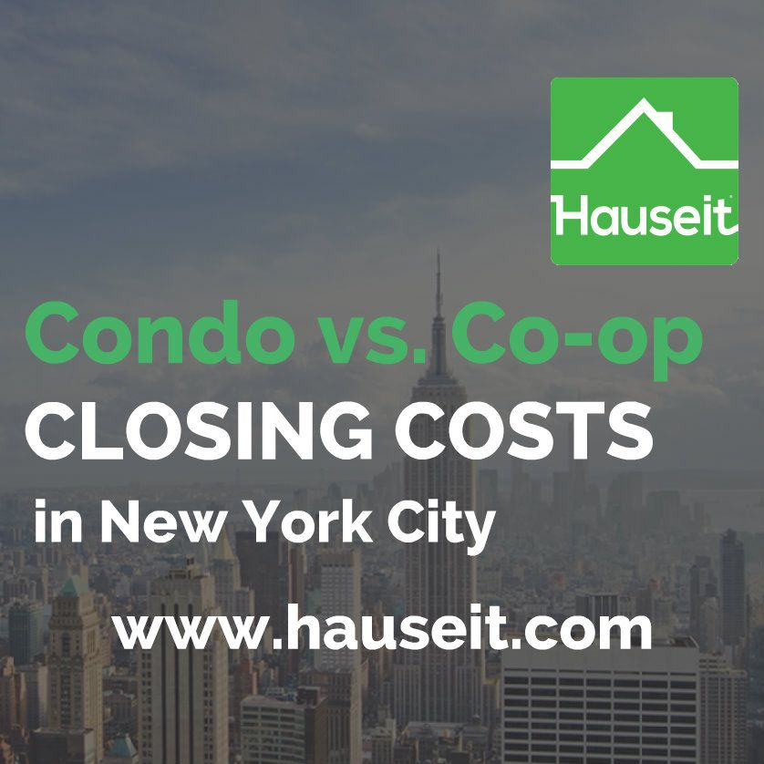 Buyer Closing Costs Are Highest For Condos In Nyc Because Of Title Insurance And The Mortgage Recording Tax Seller Closing Costs Closing Costs Condo New York City
