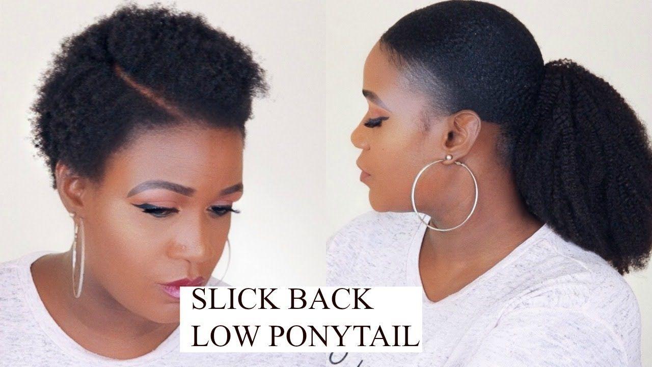 How To Slick Back Ponytail On Natural Hair Natural Hair Styles Hair Ponytail Styles Slicked Back Ponytail