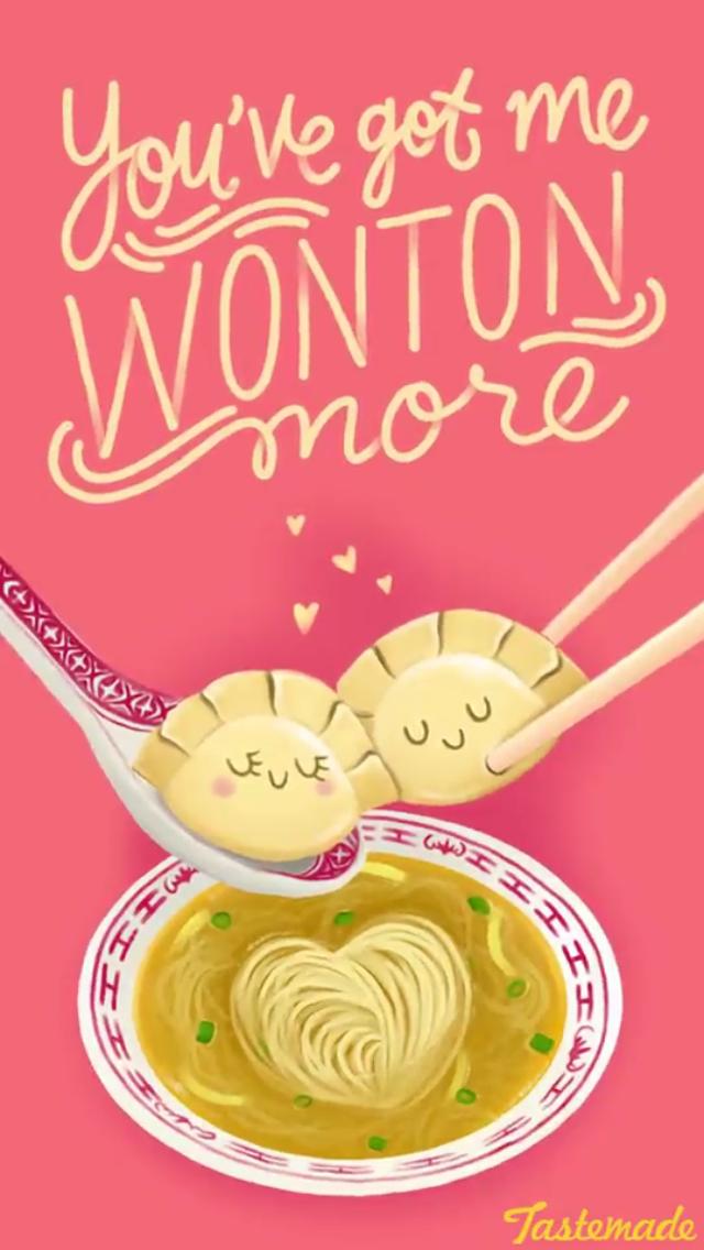 You Ve Got Me Wonton More Flirty Puns Food Puns Punny Puns