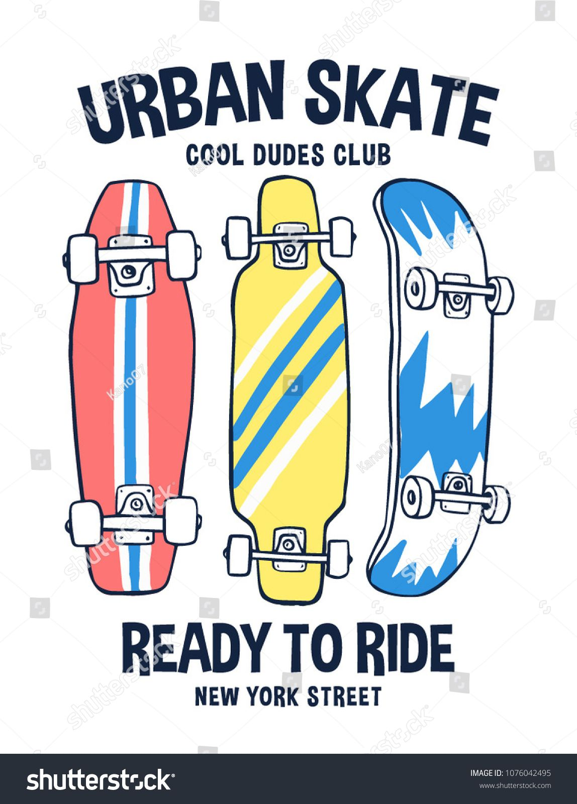 Skate Board Vector Illustrations With Slogans For T Shirt Print And Other Uses Sponsored Affiliate Vector Board S Camisetas Estampadas Slogans Camisetas