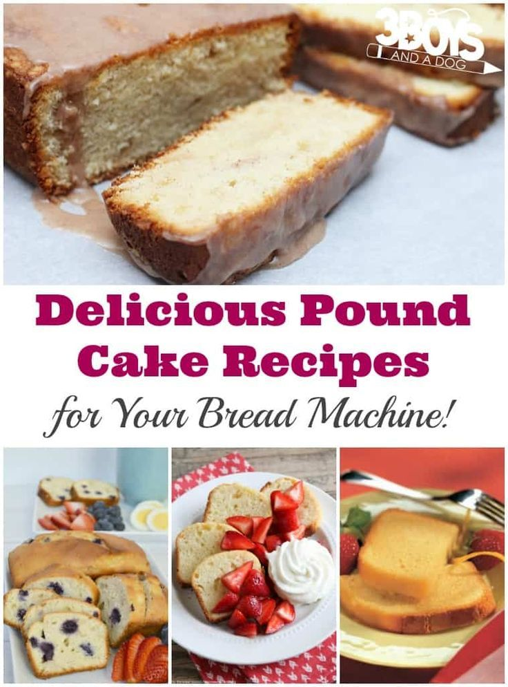 Bread Machine Pound Cake Recipes (With images) | Pound ...