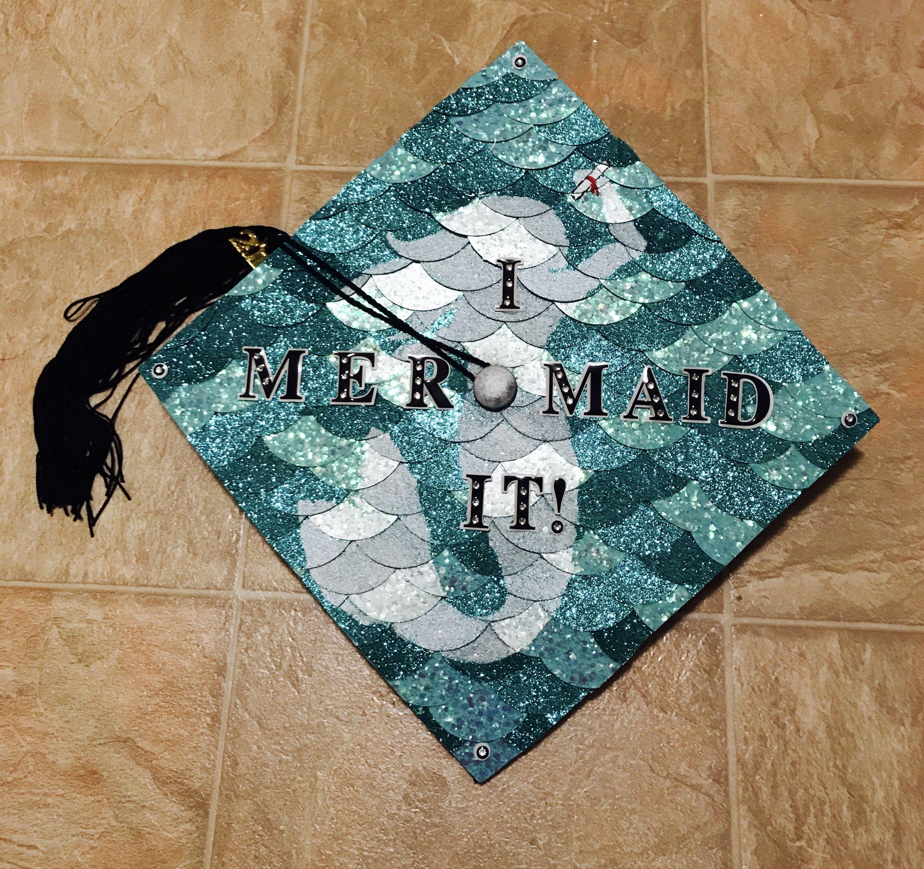 My Mermaid Graduation Cap I Mermaid It Graduation Cap Decoration Cap Decorations