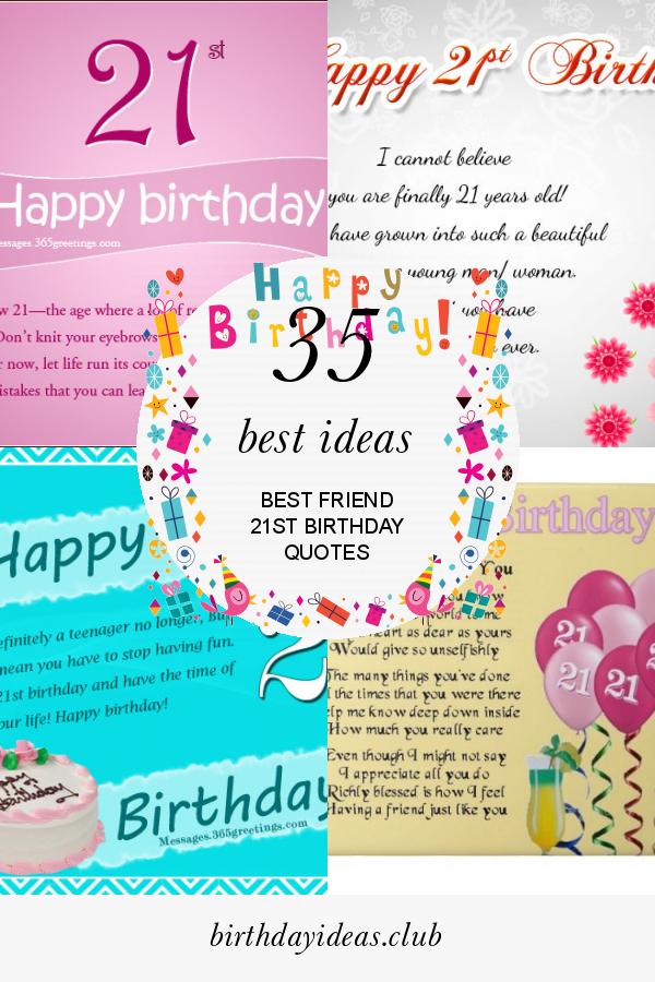 35 Best Ideas Best Friend 21st Birthday Quotes
