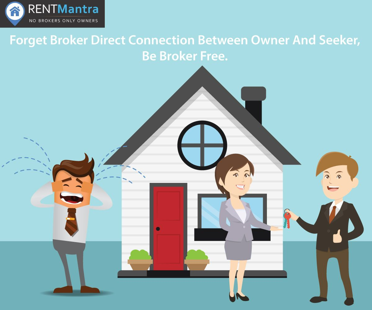 Forget Brokers Direct Connection Between Owner And Seeker No Interference Of Brokers Forgetbrokers Ownerandseeker Housefo Flat Rent Renting A House Noida