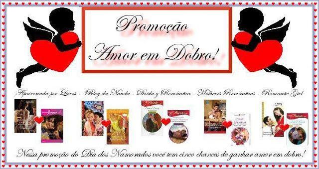 Promoção Amor Em Dobro!  O Blog Romantic Girl, em parceria com os Blogs Apaixonada Por Livros, Blog da Nanda, Mulheres Românticas e Doida y Romântica, estará sorteando prêmios incríveis no mês dos namorados! Serão 5 kits para 5 ganhadores! Confira: http://su-romanticgirl.blogspot.com.br/2013/06/promocao-amor-em-dobro.html