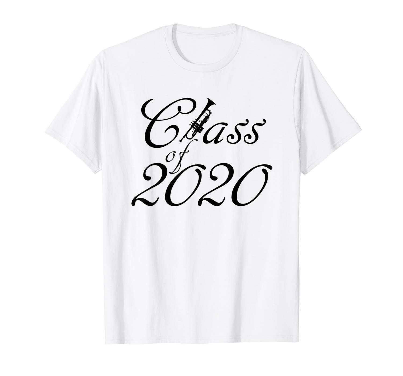 Class Of 2020 Graduation Date.Class Of 2020 Trumpet Player T Shirt T Shirts T Shirt
