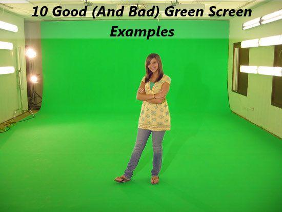 10 Good And Bad Green Screen Examples Green Screen Photography Greenscreen Ideas Greenscreen