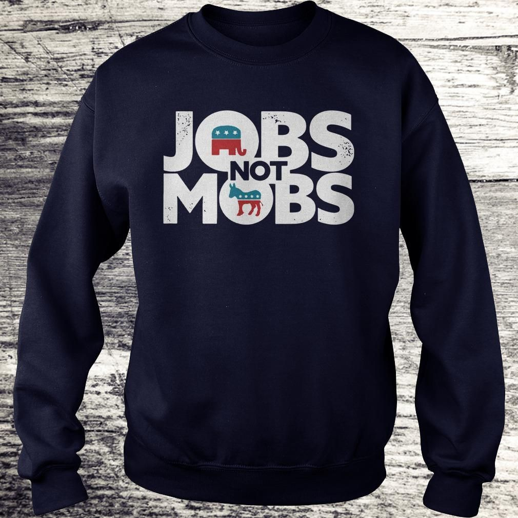 Best price JOBS not MOB shirt