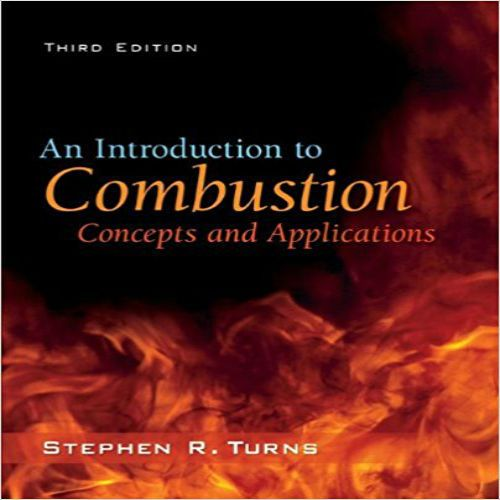 Solutions manual for an introduction to combustion concepts and solutions manual for an introduction to combustion concepts and applications 3rd edition by stephen r fandeluxe Images