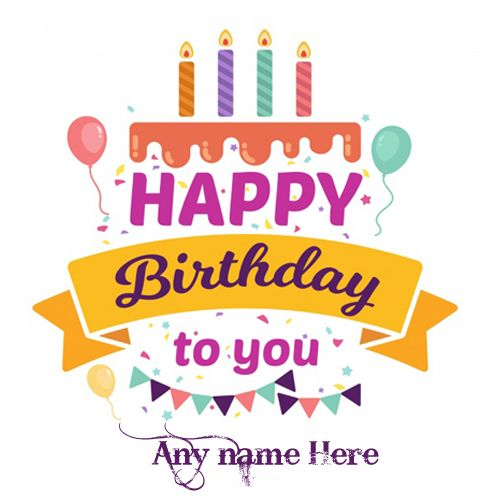 Greeting Cards Images Free Download Write Name On Happy Birthday Wishes Cake With Edit Online