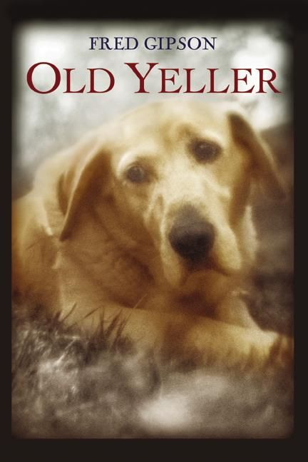 I love the movie, Old Yeller.