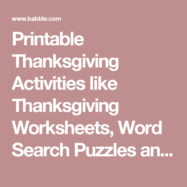 Printable Thanksgiving Activities Like Worksheets Word Search Puzzles And Math