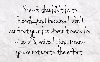 Lies Facebook Status 638249 Facebook Statuses Lying Friends Quotes Friends Quotes Lies Quotes