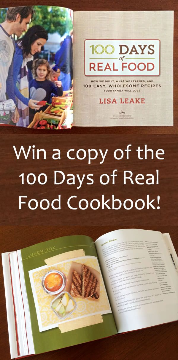 Win a copy of the 100 days of real food cookbook real foods win a copy of the new 100 days of real food cook book just in time for the october unprocessed challenge forumfinder Image collections