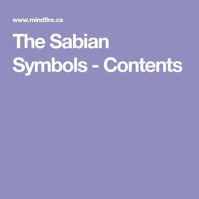 The Sabian Symbols Contents Astrologa Pinterest Symbols And