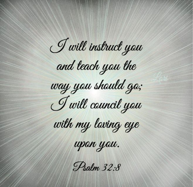 God Will Instruct You And Show You The Way Spiritual Quotes Bible Quotes Prayer Verses