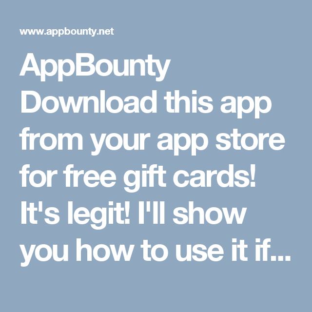 AppBounty Download this app from your app store for free