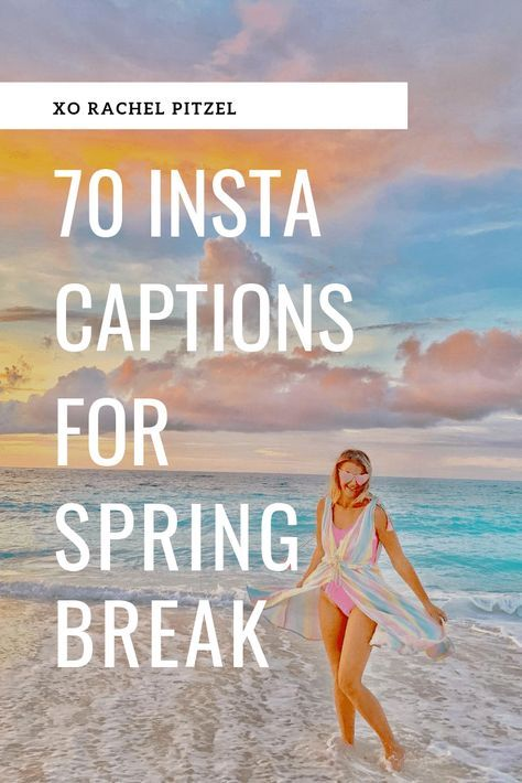 70 Instagram Captions for your Spring Break! in 2020 ...