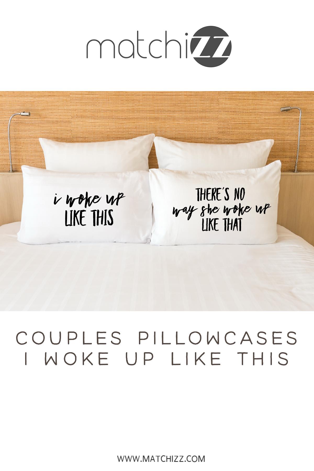 i woke up like this funny pillowcases