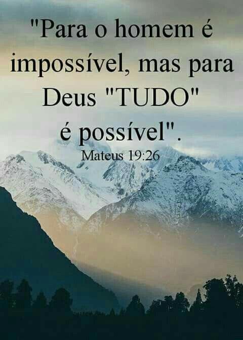Lembre Se Para Deus Nada é Impossível Lc 137 Biblia