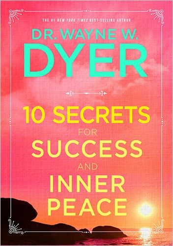Dr Wayne Dyer Books Products Inner Peace Dr Wayne Dyer Books