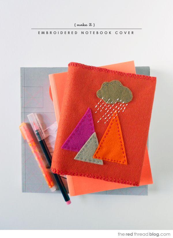Tutorial Embroidered Felt Notebook Cover Diy Felt Felt