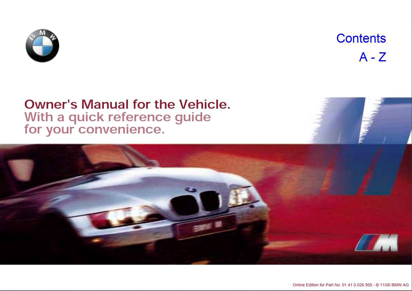 Bmw M Roadster Coupe 2001 Owner S Manual Has Been Published On Procarmanuals Com Https Procarmanuals Com Bmw M Roadster Coupe 20 In 2020 Owners Manuals Roadsters Bmw