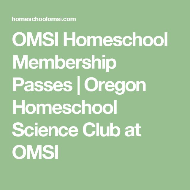 OMSI Homeschool Membership Passes | Oregon Homeschool Science Club at OMSI