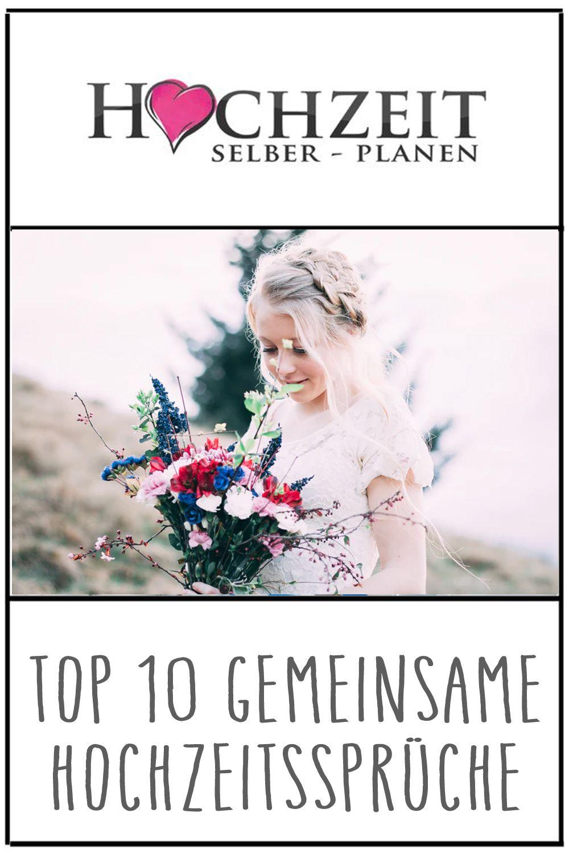 Top 10 Gemeinsame Hochzeitsspruche Spruche Hochzeit Hochzeitsspruche Wunsche Zur Hochzeit
