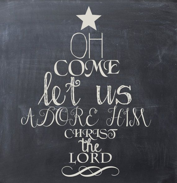 Oh Come Let Us Adore Him Wood Signs Christmas Signs Wood: Christmas Printable Chalkboard Art By BeautyandtheBabe, $2