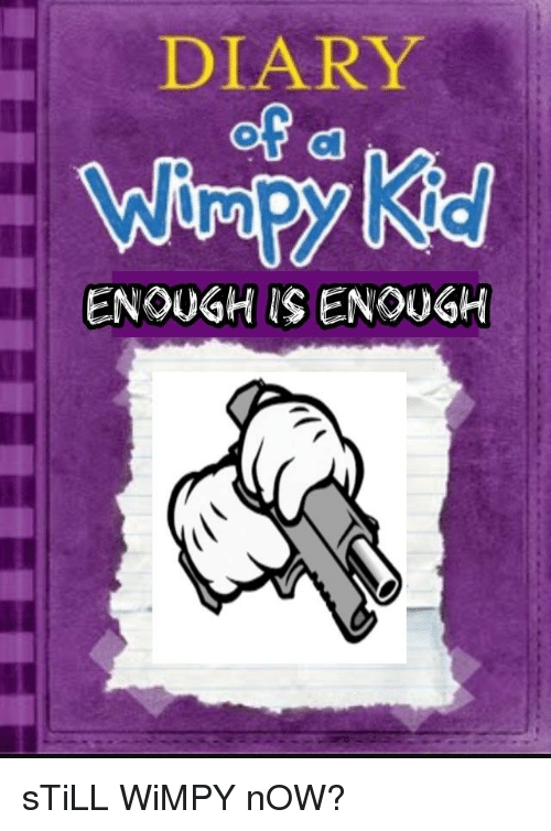 Related Image Wimpy Kid Enough Is Enough Funny