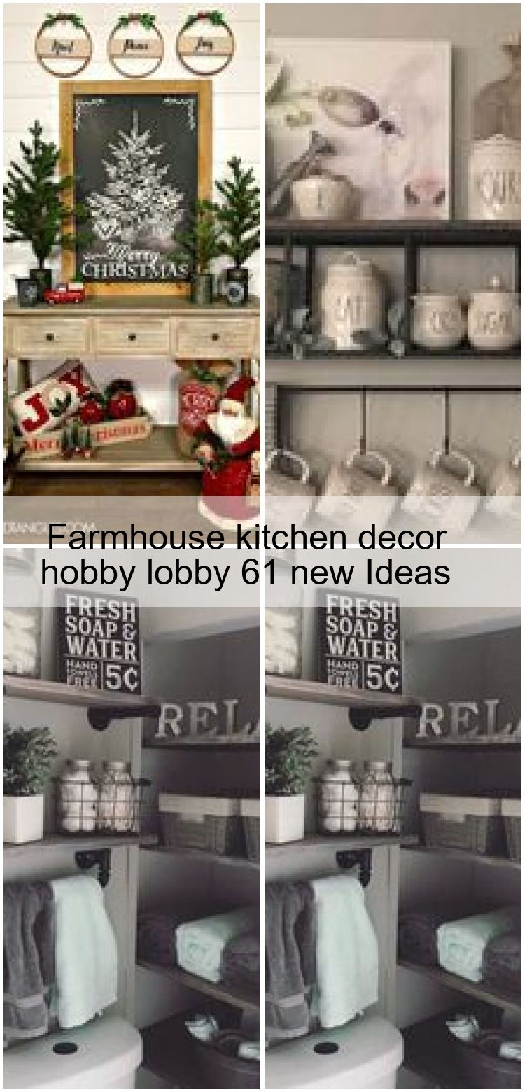 farmhouse kitchen decor hobby lobby 61 new ideas decor farmhouse hobby ideas kitchen on kitchen decor themes hobby lobby id=45472
