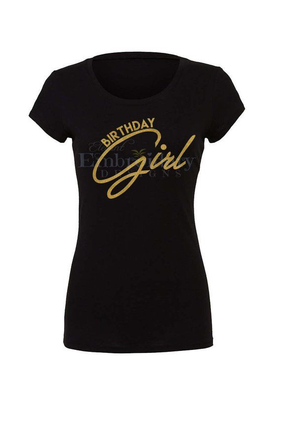 Birthday Girl TShirt Women Tshirt Ladies Personalized Shirt