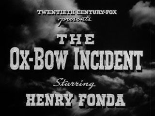 The Ox Bow Incident (1943).
