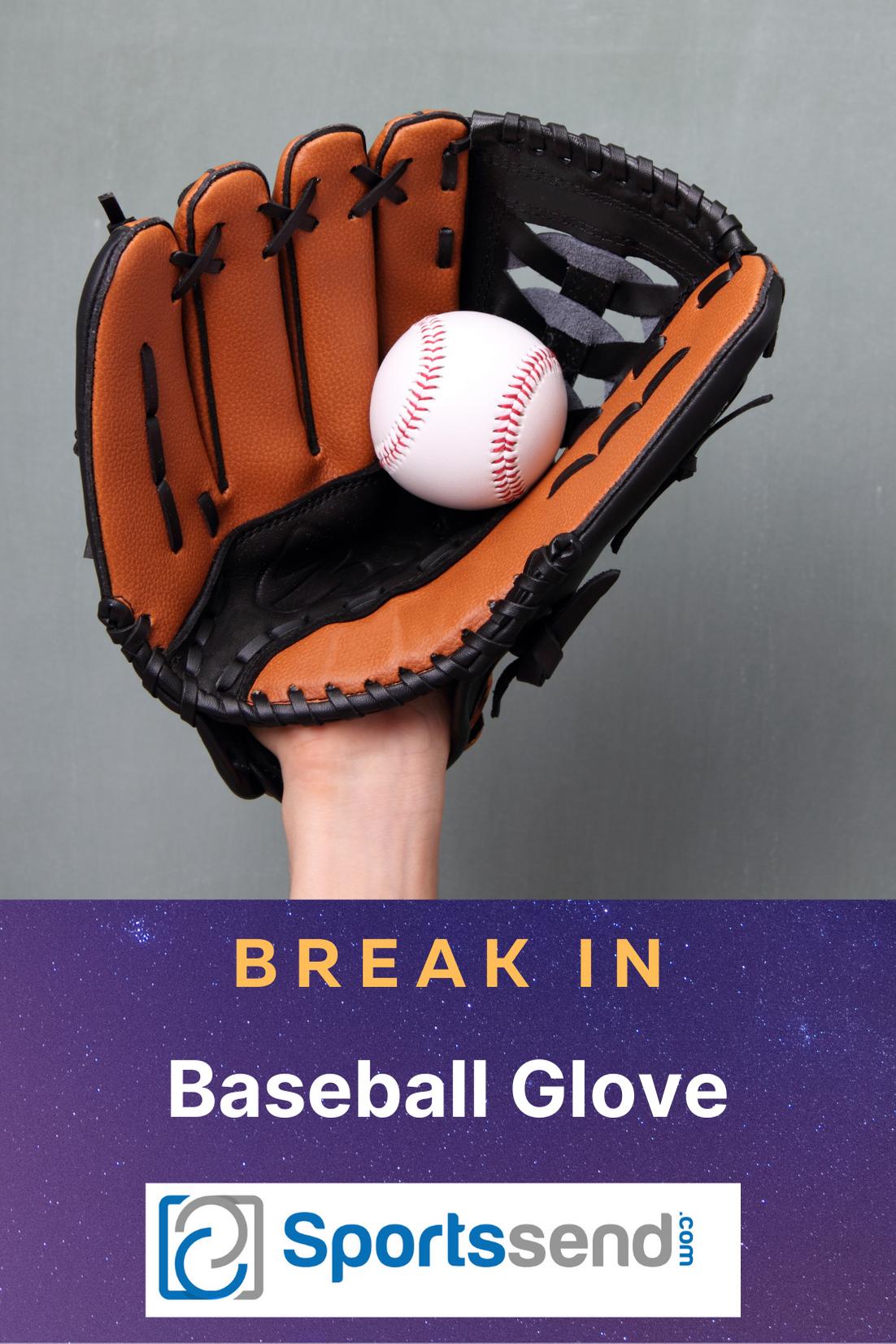 Best Way To Break In A New Baseball Glove In 2021 Baseball Glove Break In Baseball Glove Gloves