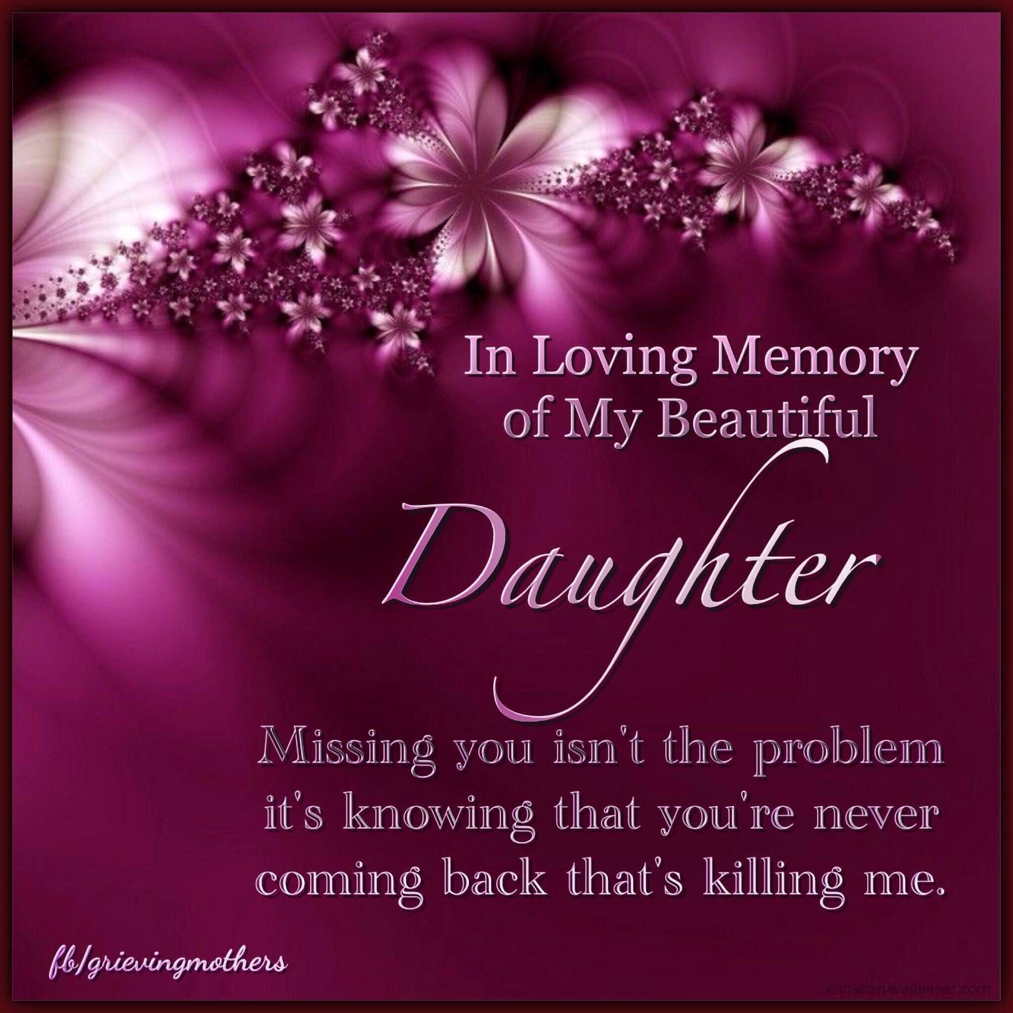 Daughter I Miss My Daughter Christmas Love Quotes Heaven Quotes