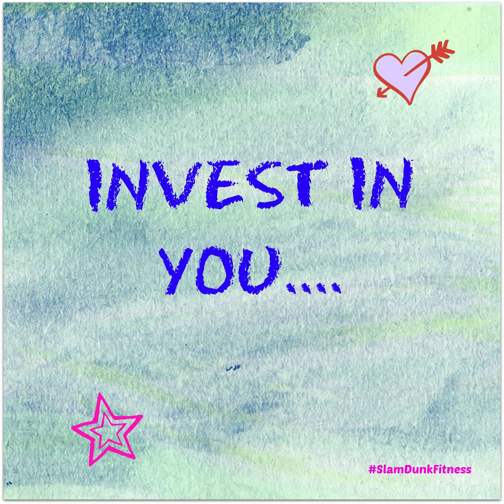 YOU are worth the investment! <3  #slamdunkfitness
