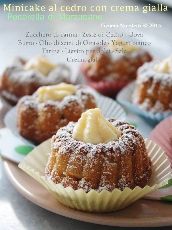 Minicake al cedro con crema gialla | DOLCI E DESSERT | Pinterest ...