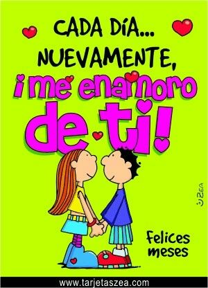 Felices Meses 3 Amor Pinterest Love Love Quotes And Love My