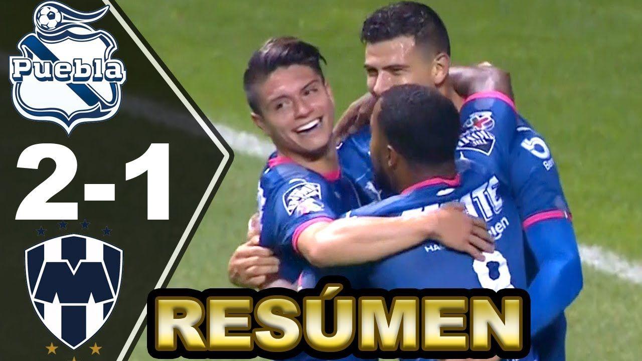 Resúmen Puebla vs Monterrey 21 🍠 🐧 [RESUMEN y GOLES] Liga