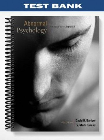 Test bank abnormal psychology an integrative approach 6th edition test bank abnormal psychology an integrative approach 6th edition barlow at httpsfratstock fandeluxe Images